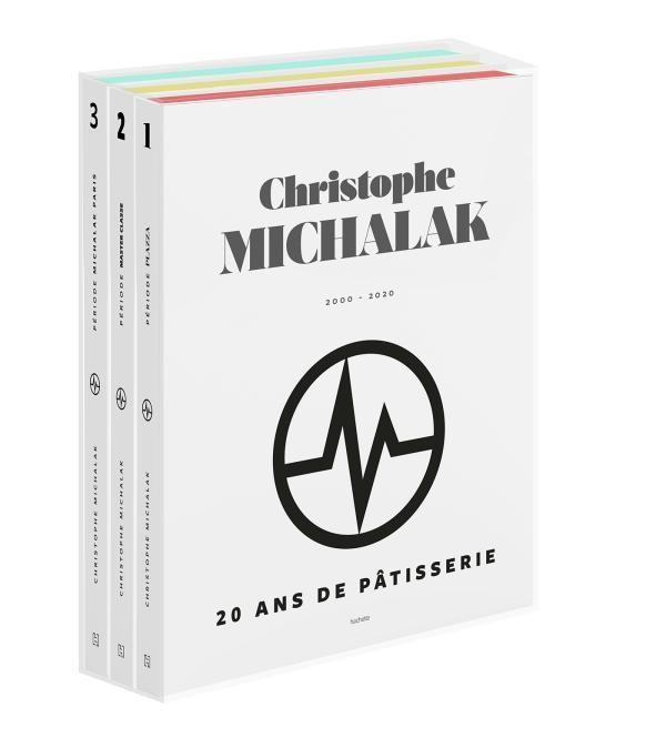 20 ANS DE PATISSERIE DE CHRIST MICHALAK CHRISTOPHE HACHETTE