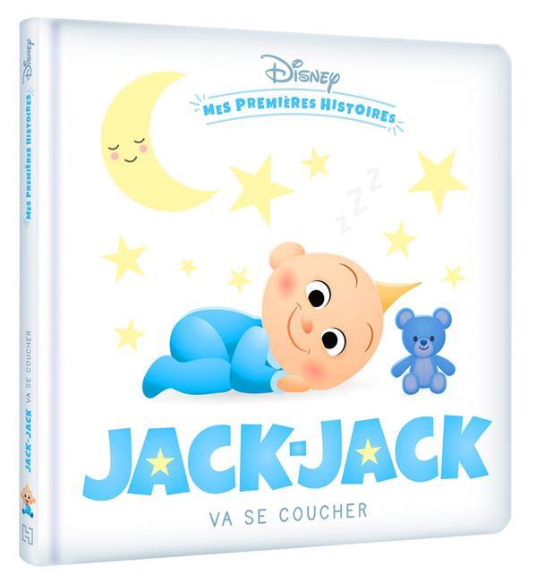 JACK-JACK VA SE COUCHER DISNEY HACHETTE