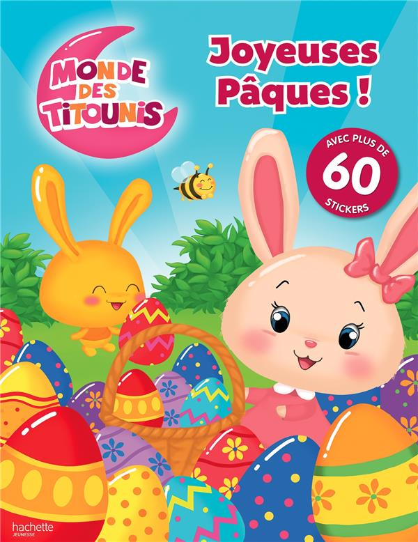 MONDE DES TITOUNIS  -  JOYEUSES PAQUES !