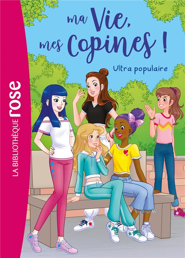 MA VIE, MES COPINES ! T.22  -  ULTRA POPULAIRE