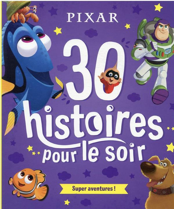 30 HISTOIRES POUR LE SOIR  -  SUPER AVENTURES ! XXX HACHETTE