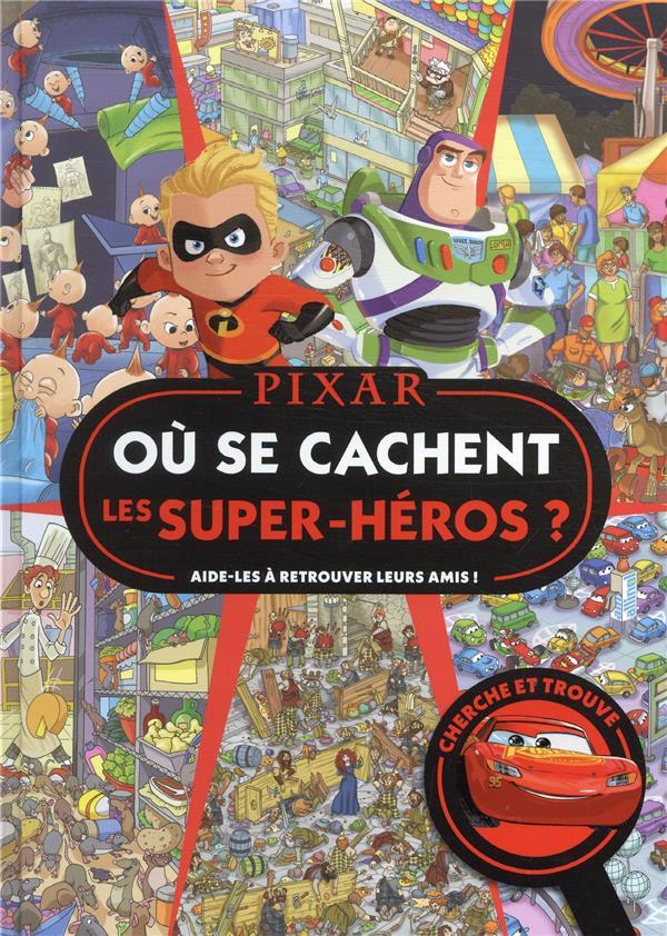 OU SE CACHENT LES SUPER-HEROS ? AIDE-LES A RETROUVER LEURS AMIS !