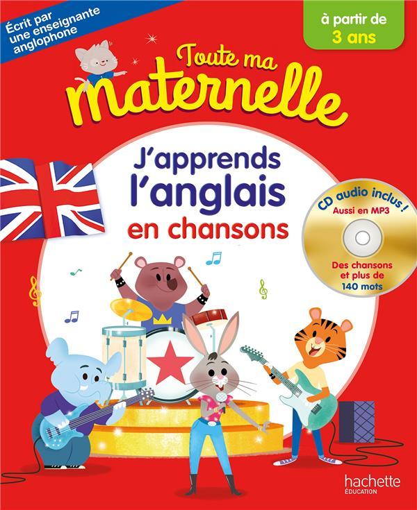 TOUTE MA MATERNELLE  -  J'APPRENDS L'ANGLAIS EN CHANSONS