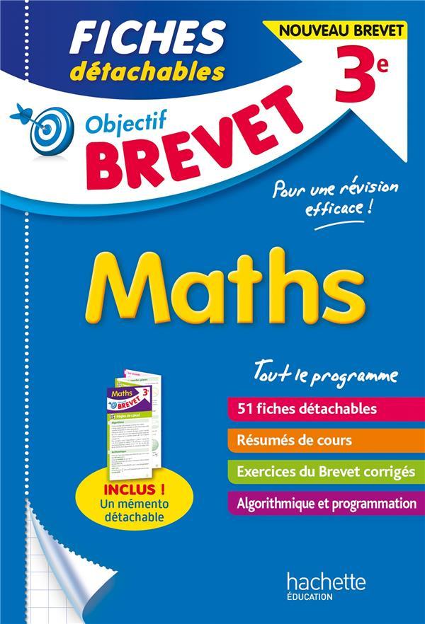 OBJECTIF BREVET  -  MATHS  -  3E  -  FICHES DETACHABLES CLAMART NICOLAS HACHETTE