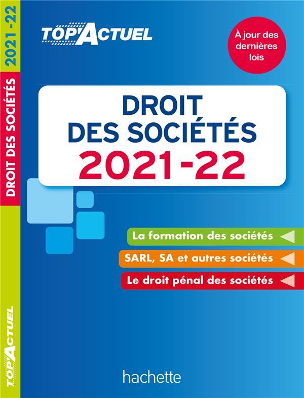 TOP'ACTUEL  -  DROIT DES SOCIETES (EDITION 20212022)