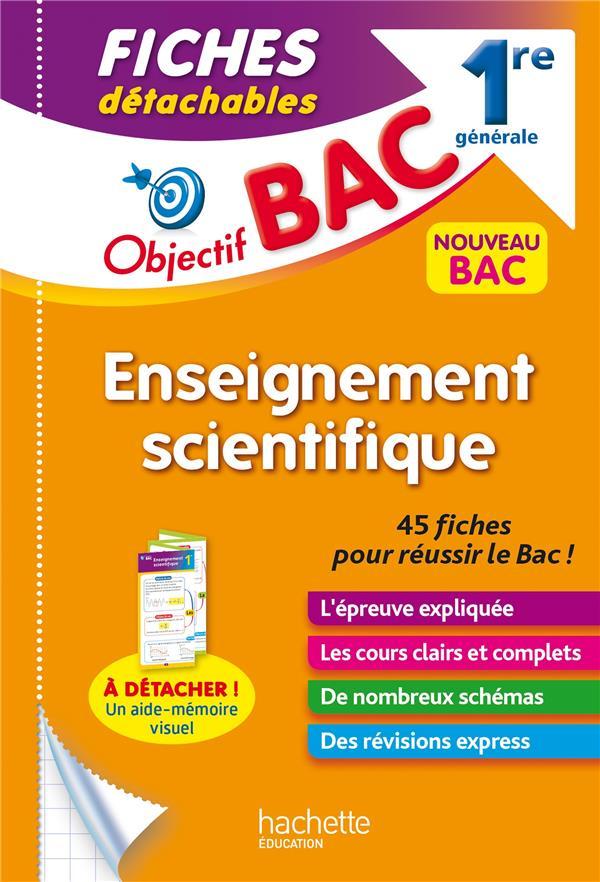 OBJECTIF BAC  -  ENSEIGNEMENT SCIENTIFIQUE  -  1RE GENERALE  -  FICHES DETACHABLES THAU, NATHALIE  HACHETTE
