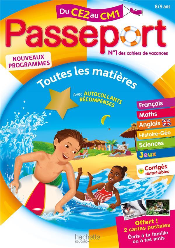 PASSEPORT  -  TOUTES LES MATIERES  -  DU CE2 AU CM1 BACON, MICHELE  HACHETTE