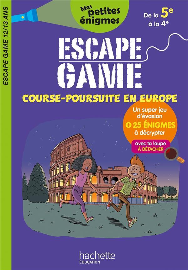 ESCAPE GAME  -  COURSE-POURSUITE EN EUROPE  -  DE LA 5E A LA 4E  LEBRUN, SANDRA  HACHETTE
