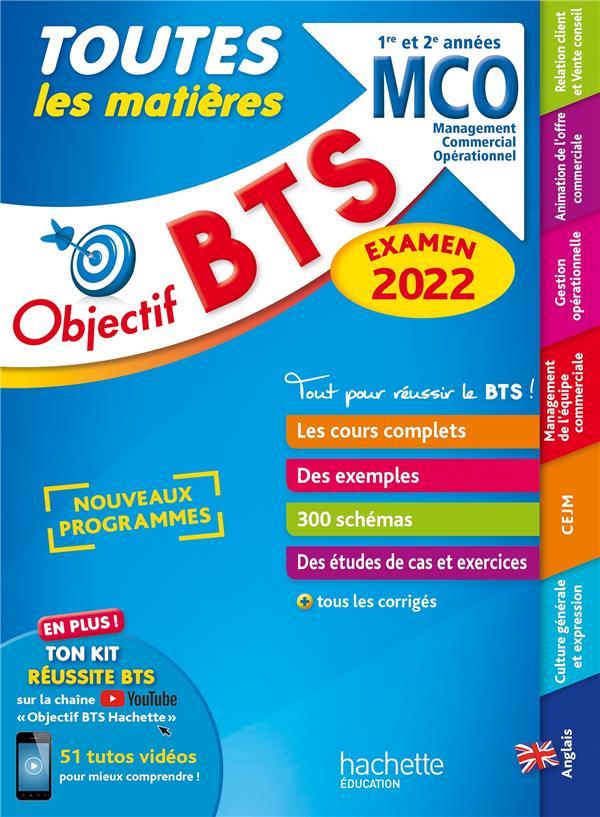 OBJECTIF BTS  -  TOUTES LES MATIERES  -  MCO, 1RE ET 2E ANNEES (EDITION 2022) BONNEFOUS, BRUNO  HACHETTE