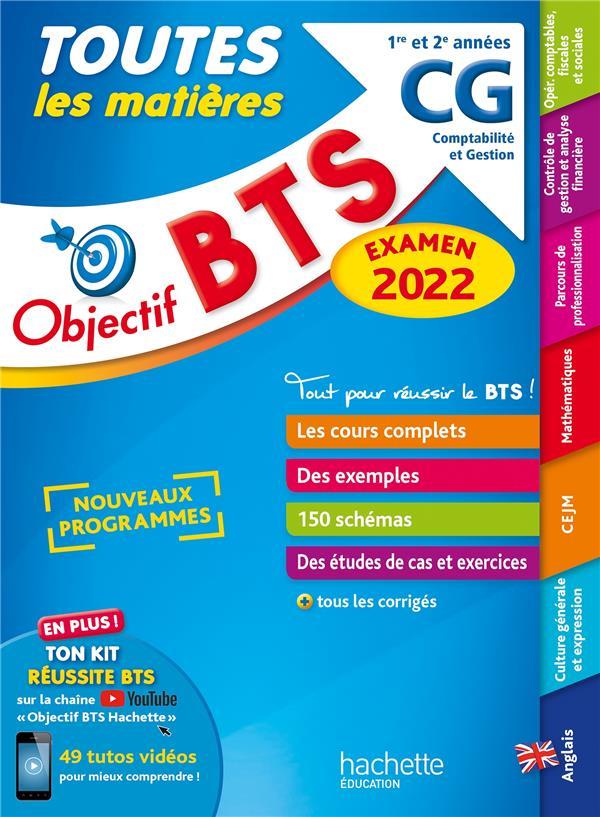 OBJECTIF BTS  -  TOUTES LES MATIERES  -  CG, 1RE ET 2E ANNEES (EDITION 2022) BONNEFOUS, BRUNO  HACHETTE