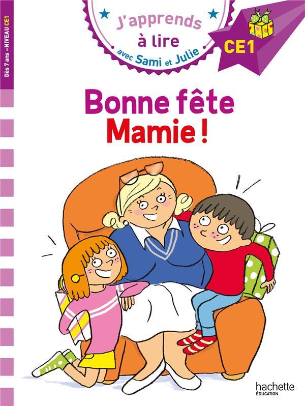 J'APPRENDS A LIRE AVEC SAMI ET JULIE  -  BONNE FETE MAMIE ! -
