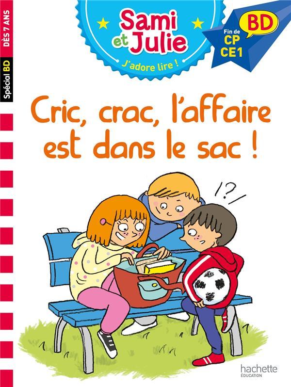 SAMI ET JULIE BD  -  CRIC, CRAC, L'AFFAIRE EST DANS LE SAC ! BONTE, THERESE  HACHETTE