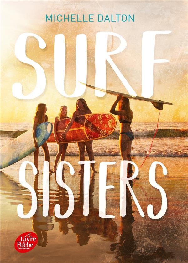 SURF SISTERS DALTON, MICHELLE HACHETTE