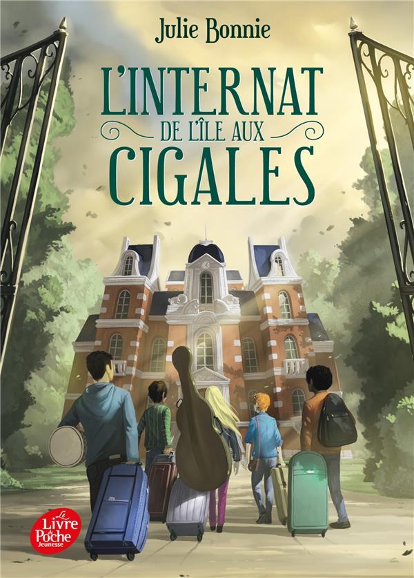 L'INTERNAT DE L'ILE AUX CIGALES T.1 BONNIE JULIE HACHETTE