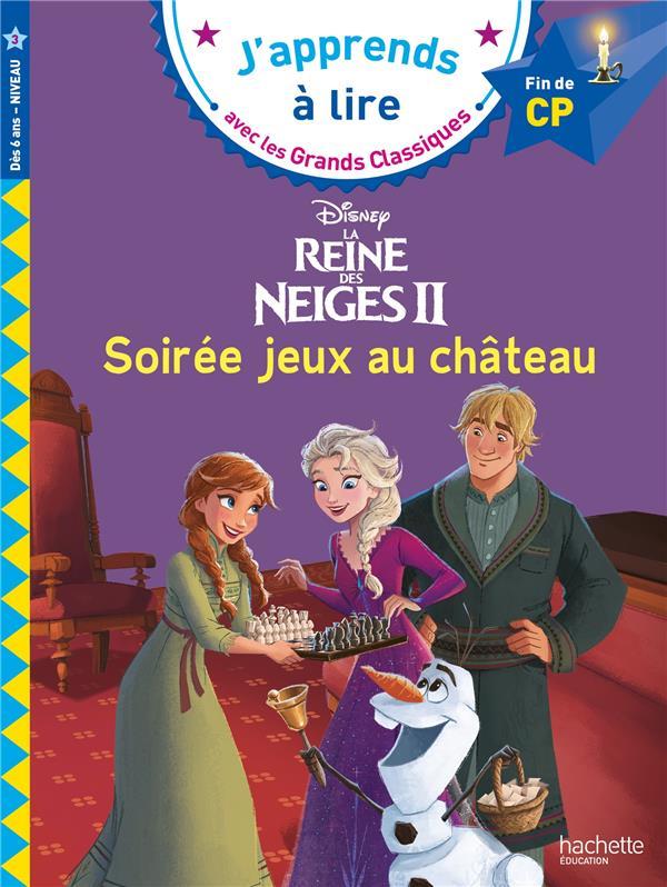 LA REINE DES NEIGES 2  -  SOIREE JEUX AU CHATEAU  -  CP  ALBERTIN, ISABELLE HACHETTE