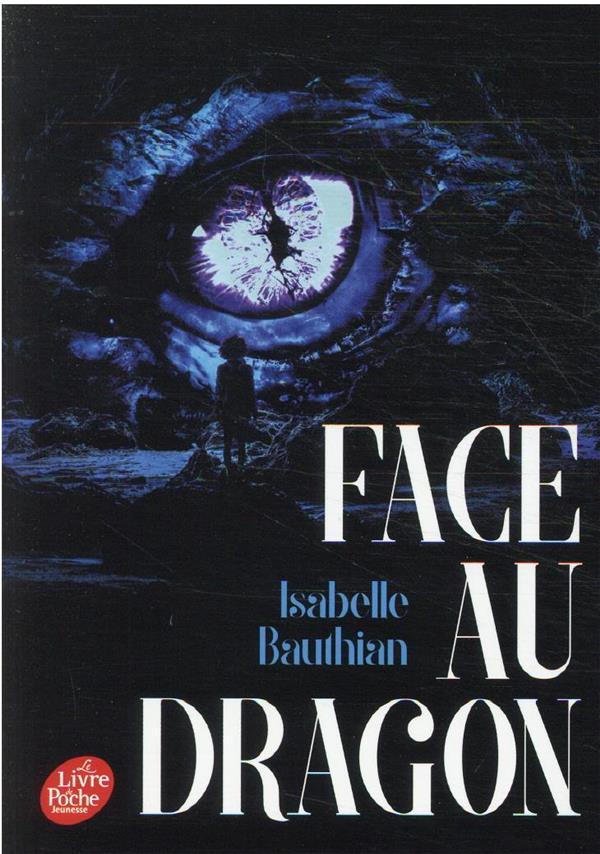 FACE AU DRAGON BAUTHIAN ISABELLE HACHETTE