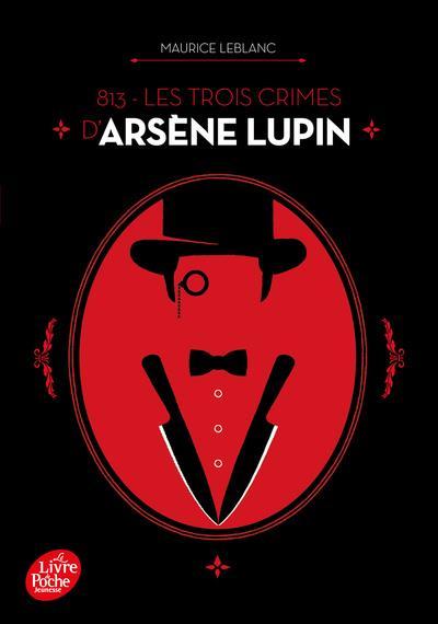813 : LES TROIS CRIMES D'ARSENE LUPIN