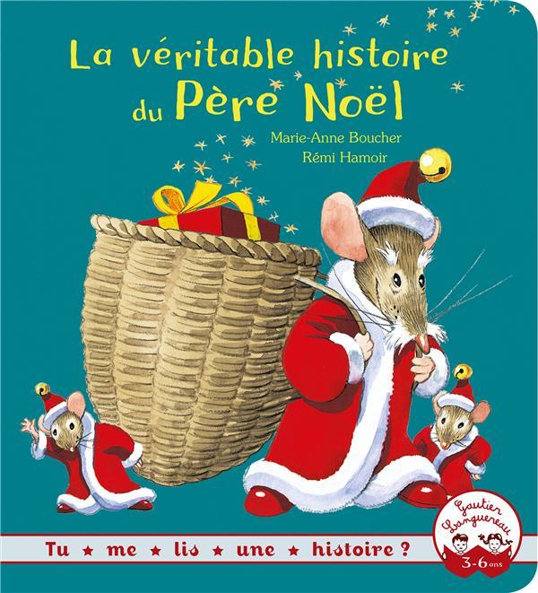 LA VERITABLE HISTOIRE DU PERE NOEL