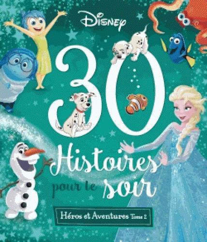 LES GRANDS CLASSIQUES DISNEY, 30 HISTOIRES POUR LE SOIR XXX Hachette jeunesse-Disney