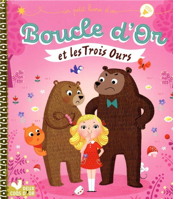 BOUCLE D'OR ET LES TROIS OURS DESFOUR/STARON HACHETTE