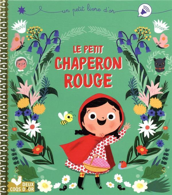 LE PETIT CHAPERON ROUGE DESFOUR/PARUIT HACHETTE