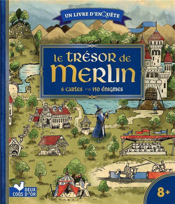 LE TRESOR DE MERLIN     UN LIVRE D'ENQUETE     6 CARTES, 150 ENIGMES