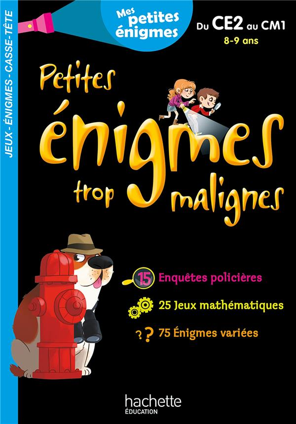 PETITES ENIGMES TROP MALIGNES  -  DU CE2 AU CM1  -  89 ANS BERGER ERIC HACHETTE