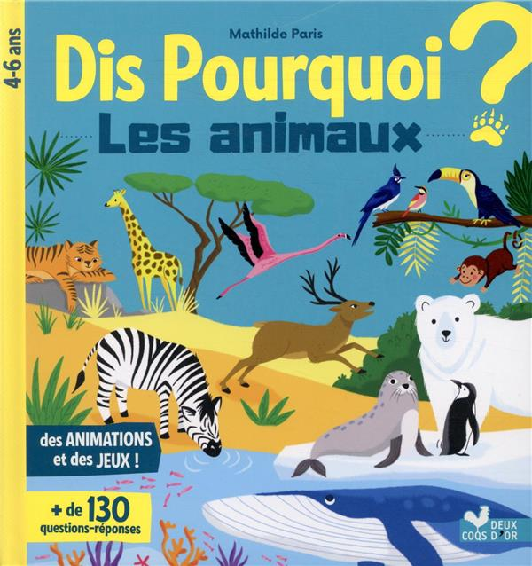 DIS POURQUOI LES ANIMAUX PARIS MATHILDE HACHETTE