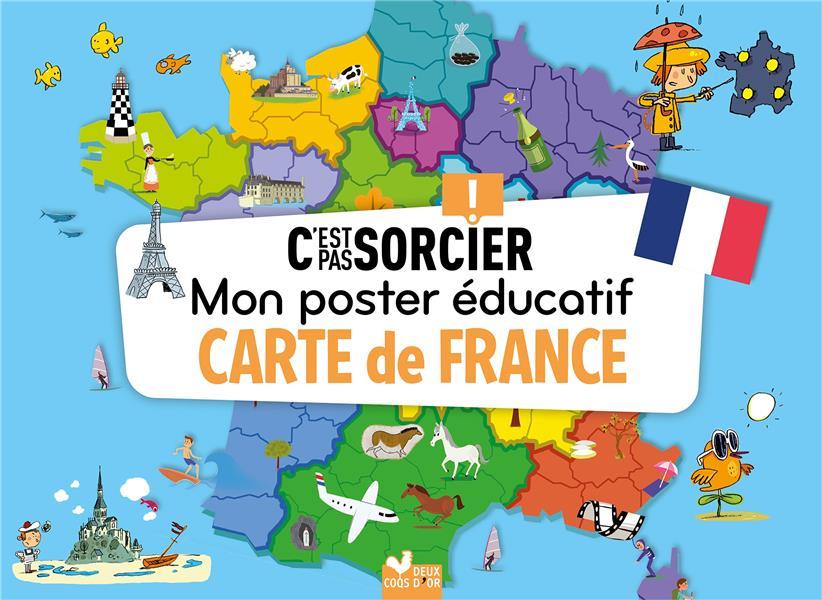 C'EST PAS SORCIER  -  MON POSTER EDUCATIF  -  CARTE DE FRANCE XXX NC