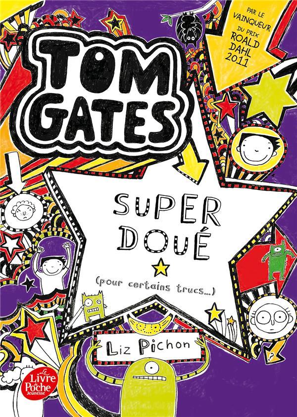 TOM GATES T.5  -  SUPER DOUE (POUR CERTAINS TRUCS)  PICHON, LIZ HACHETTE