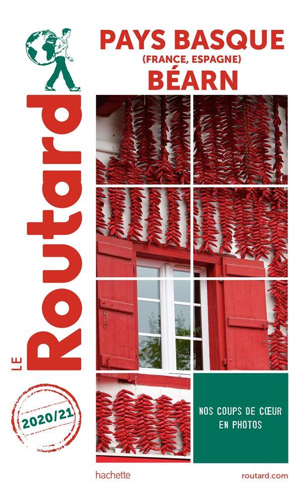 GUIDE DU ROUTARD  -  PAYS-BASQUE (FRANCE, ESPAGNE), BEARN XXX HACHETTE