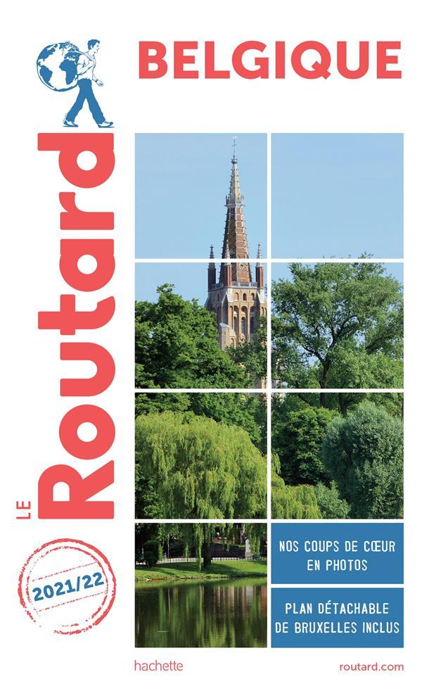 GUIDE DU ROUTARD  -  BELGIQUE (EDITION 20212022) XXX HACHETTE