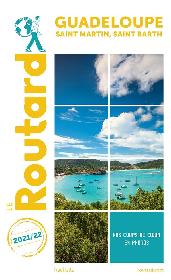 GUIDE DU ROUTARD     GUADELOUPE     SAINT MARTIN, SAINT BARTH (EDITION 20212022)