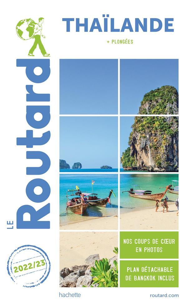 GUIDE DU ROUTARD  -  THAILANDE  -  + PLONGEES (EDITION 20222023)