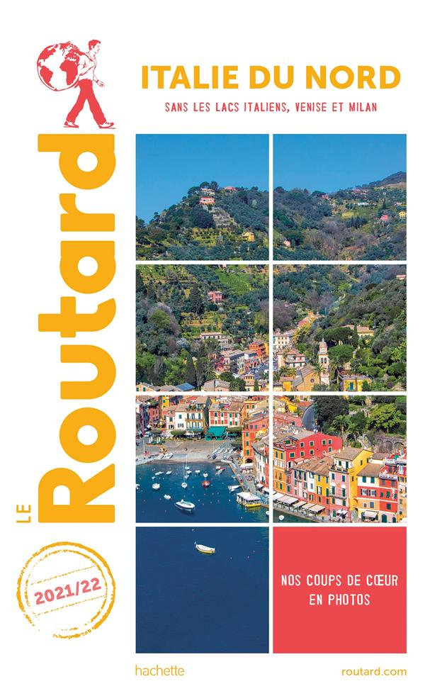 GUIDE DU ROUTARD ITALIE DU NORD 202122