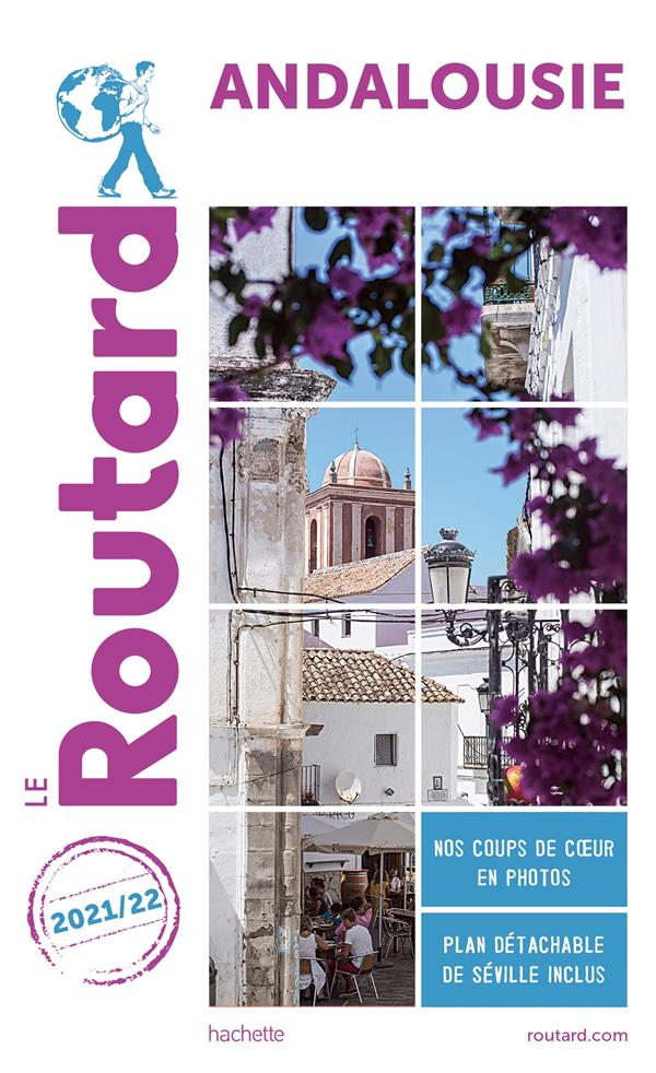 GUIDE DU ROUTARD  -  ANDALOUSIE (EDITION 20212022) COLLECTIF HACHETTE HACHETTE