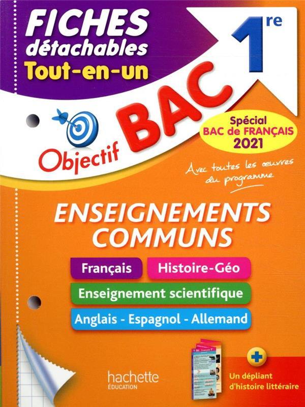 OBJECTIF BAC - FICHES ENSEIGNEMENTS COMMUNS 1RE BAC 2021 COLLECTF HACHETTE