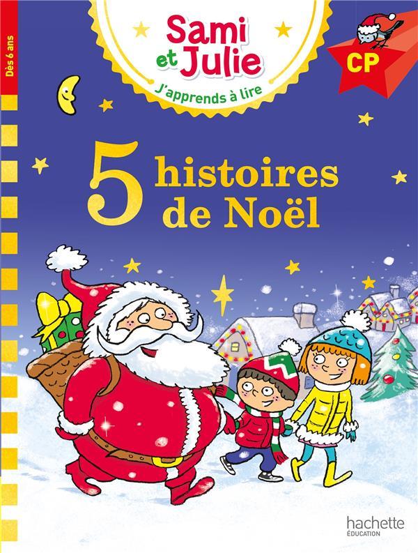 J'APPRENDS A COMPTER AVEC SAMI ET JULIE  -  5 HISTOIRES DE NOEL MASSONAUD/ALBERTIN HACHETTE