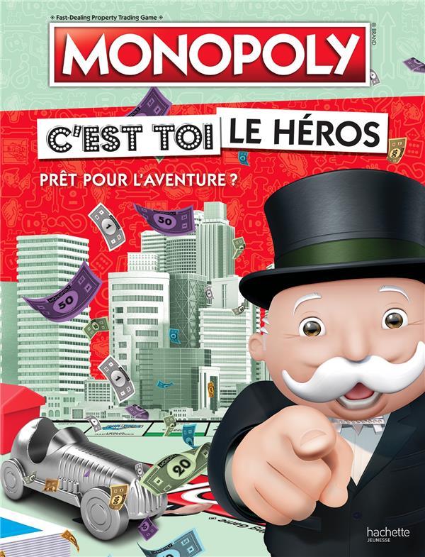HASBRO GAMING  -  MONOPOLY  -  C'EST TOI LE HEROS COLLECTIF HACHETTE