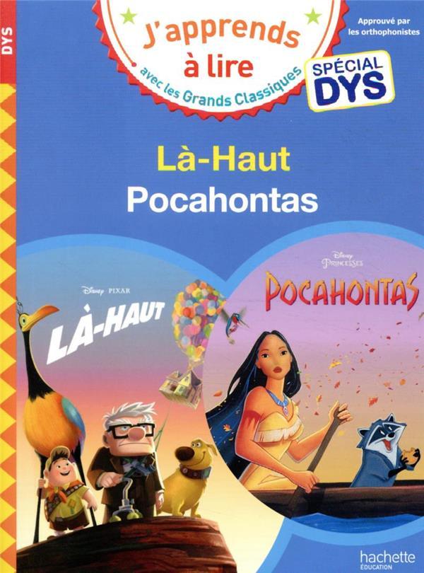 DISNEY - SPECIAL DYS  (DYSLEXIE) :  LA-HAUTPOCAHONTAS ALBERTIN/VIRON HACHETTE