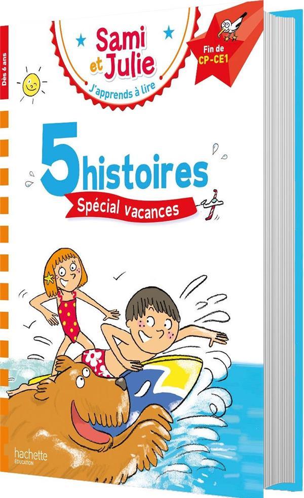 SAMI ET JULIE FIN CP-CE1 5 HISTOIRES SPECIAL VACANCES
