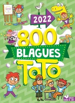 800 BLAGUES DE TOTO (EDITION 2022) COLLECTIF HACHETTE