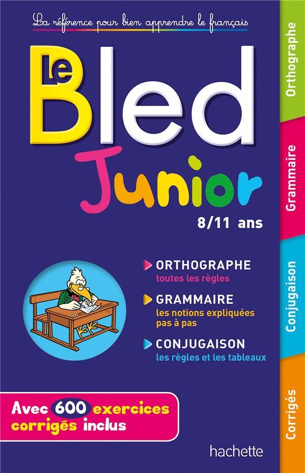 BLED JUNIOR 8-11 ANS BERLION DANIEL Hachette Education
