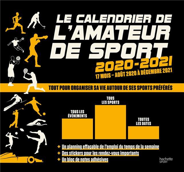 LE CALENDRIER DE L'AMATEUR DE SPORT (EDITION 20202021)