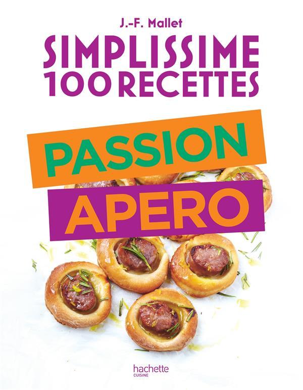 SIMPLISSIME  -  100 RECETTES  -  PASSION APERO