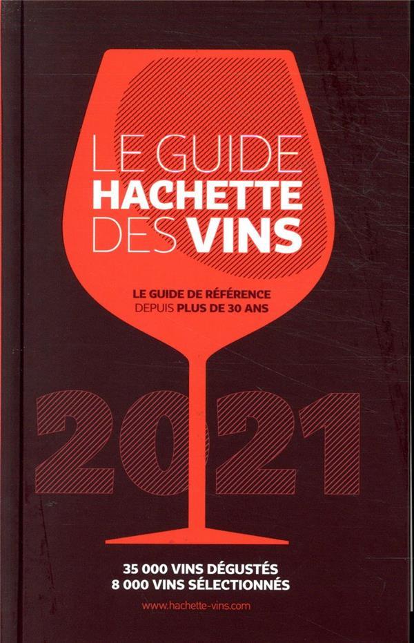 LE GUIDE HACHETTE DES VINS 202 XXX HACHETTE