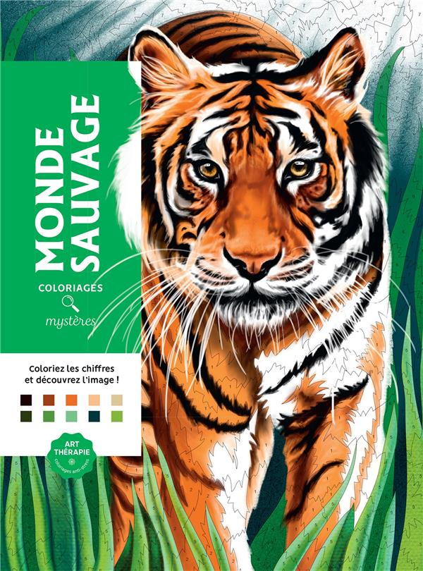 ART-THERAPIE  -  MONDE SAUVAGE  -  COLORIAGES MYSTERES