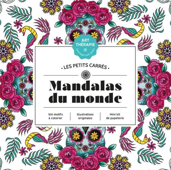ART-THERAPIE  -  LES PETITS CARRES  -  MANDALAS DU MONDE BERTRAND, AURELIA HACHETTE