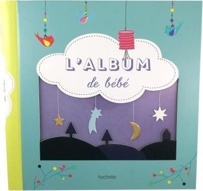 L'ALBUM DE BEBE  HACHETTE
