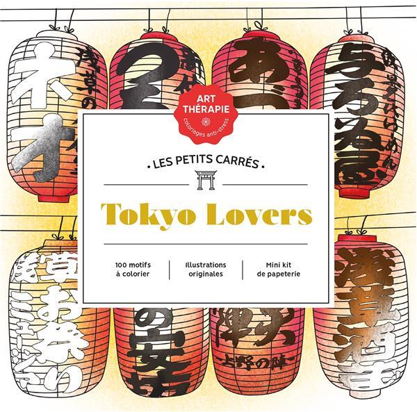 ART-THERAPIE  -  LES PETITS CARRES : TOKYO LOVERS
